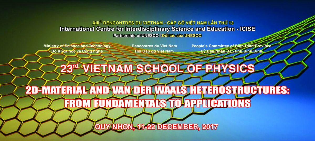 The 23rd Vietnam School of Physics: Quy Nhon, December 11-22, 2017